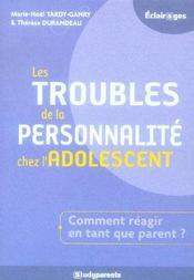 Les Troubles De La Personnalite Chez L'Adolescent - Intérieur - Format classique