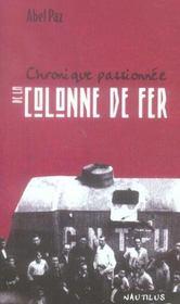 Chronique Passionnee De La Colonne De Fer - Intérieur - Format classique