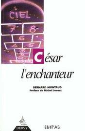 Cesar l'enchanteur - Intérieur - Format classique