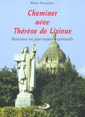 Cheminer Avec Therese De Lisieux - Intérieur - Format classique