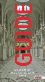 Guide du musée des arts décoratifs - Couverture - Format classique
