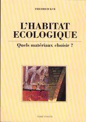 Habitat ecologique, quels materiaux choisir ? (l') - Intérieur - Format classique