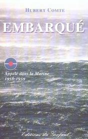 Embarque ; appelé dans la marine, 1956-1959 - Intérieur - Format classique