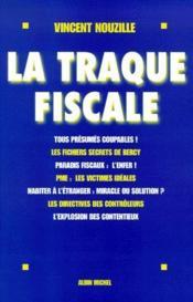 La traque fiscale - Couverture - Format classique