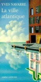 La ville atlantique - Couverture - Format classique