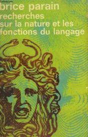 Recherches Sur La Nature Et Les Fonctions Du Langage. Collection : Idees N° 265 - Couverture - Format classique