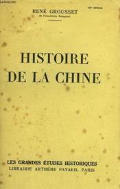 Histoire De La Chine. - Couverture - Format classique