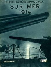 Sur Mer 1914. Collection : Hier Et Aujourd'Hui. - Couverture - Format classique