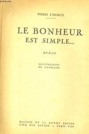 Le Bonheur Est Simple... Roman - Couverture - Format classique