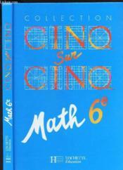 Cinq Sur Cinq Math 6e Eleve - Couverture - Format classique