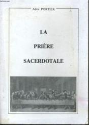 La Priere Sacerdotale - Couverture - Format classique