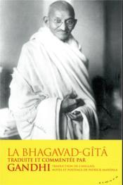 La Bhagavad-gîtâ traduite et commentée par Gandhi - Couverture - Format classique