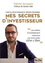 Start-up, cryptomonnaies et business ; mes secrets d'investisseur - Couverture - Format classique