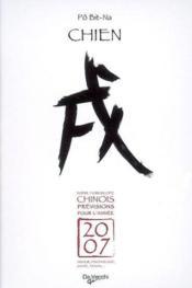 2007 Chien Horoscope Chinois Arret Commercial 010108 Pilon 02/2009 - Couverture - Format classique