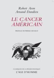 Le cancer américain - Couverture - Format classique