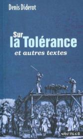 Sur la tolérance ; et autres textes - Couverture - Format classique
