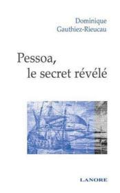 Pessoa, le secret révélé - Couverture - Format classique