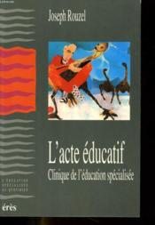 L'acte educatif - Couverture - Format classique