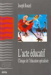 L'acte educatif - Intérieur - Format classique