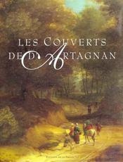 Les couverts de d'Artagnan ; gastronomie et art de vivre entre Gascogne et Versailles - Intérieur - Format classique