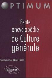 Petite Encyclopedie De Culture Generale - Intérieur - Format classique