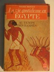 La Vie quotidienne en Égypte au temps des Ramsès - Intérieur - Format classique