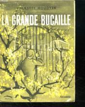La Grande Bucaille. - Couverture - Format classique
