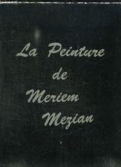 La Peinture De Meriem Mezian. Texte En Expagnol. - Couverture - Format classique