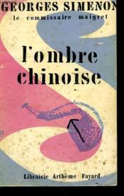 L'Ombre Chinoise. - Couverture - Format classique