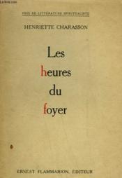 Les Heures Du Foyer. - Couverture - Format classique