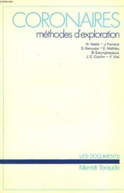 Coronaires. Methodes D'Exploration - Couverture - Format classique