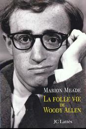 La Folle Vie De Woody Allen - Intérieur - Format classique