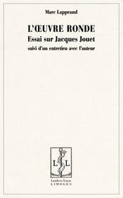 L'Oeuvre Ronde Essai Sur Jacques Jouet - Intérieur - Format classique