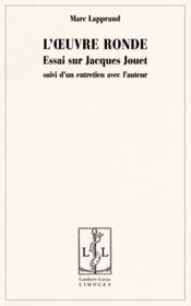 L'Oeuvre Ronde Essai Sur Jacques Jouet - Couverture - Format classique