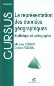 La Representation Des Donnees Geographiques - Couverture - Format classique