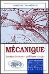 Mecanique Revision De Cours Et Problemes Corriges - Intérieur - Format classique