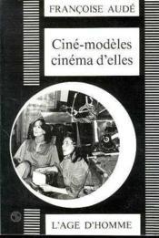 Cine-Modeles, Cinema D'Elles - Couverture - Format classique