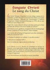 Sanguis Christi, J'Ai Vu Le Sang Du Christ ; Une Enquete Sur La Tunique D'Argenteuil - 4ème de couverture - Format classique