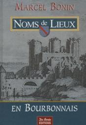 Noms de lieux en bourbonnais - Couverture - Format classique