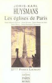 Les eglises de paris saint-julien-le-pauvre, saint-severin, notre-dame de paris, saint-merry, saint - Intérieur - Format classique