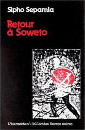 Retour à Soweto - Couverture - Format classique