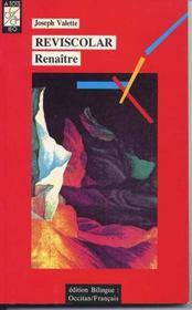 Reviscolar ; renaitre - Intérieur - Format classique
