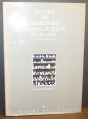 Histoire des laboratoires pharmaceutiques en france et de leurs medicaments - tome 2 - Couverture - Format classique