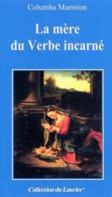 La Mere Du Verbe Incarne 219 - Couverture - Format classique
