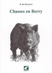Chasses en berry - Couverture - Format classique