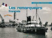 Les remorqueurs français en images - Couverture - Format classique