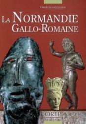 La Normandie gallo-romaine - Couverture - Format classique