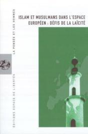 Islam Et Musulmans Dans L'Espace Europeen - Couverture - Format classique