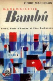 Mademoiselle bambi. filles ports d'europe et pere barbancon - Couverture - Format classique