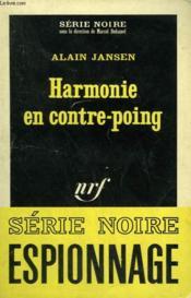 Harmonie En Contre-Poing. Collection : Serie Noire N° 1024 - Couverture - Format classique